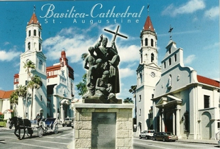 POSTCARD OF BASILICA-CATHEDRAL ST. AUGUSTINE, FL